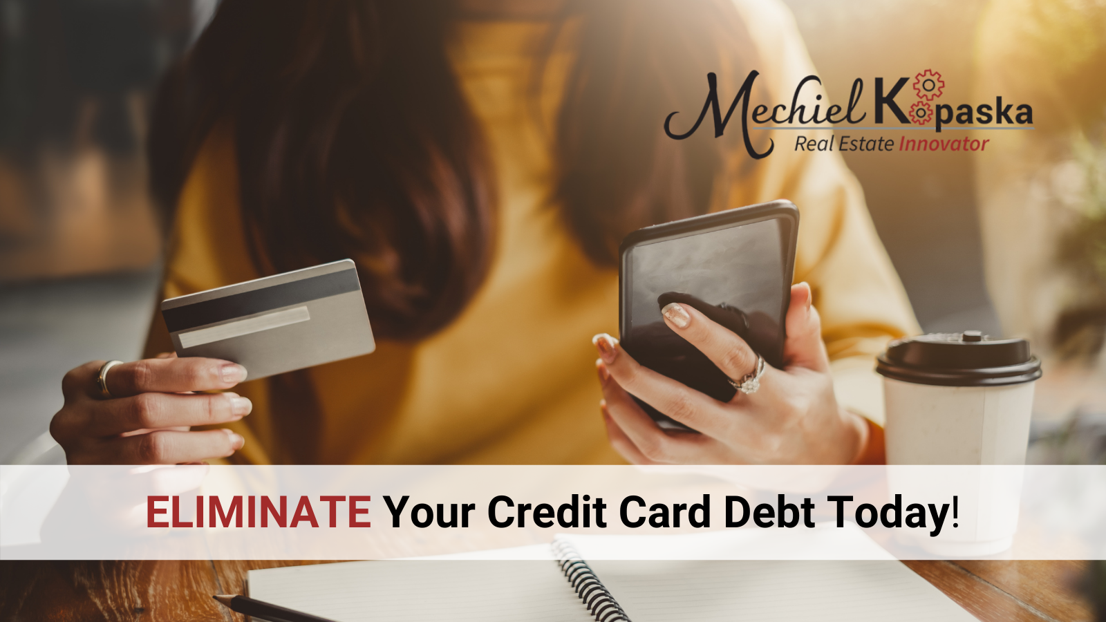 Eliminate Your Credit Card Debt Today!
