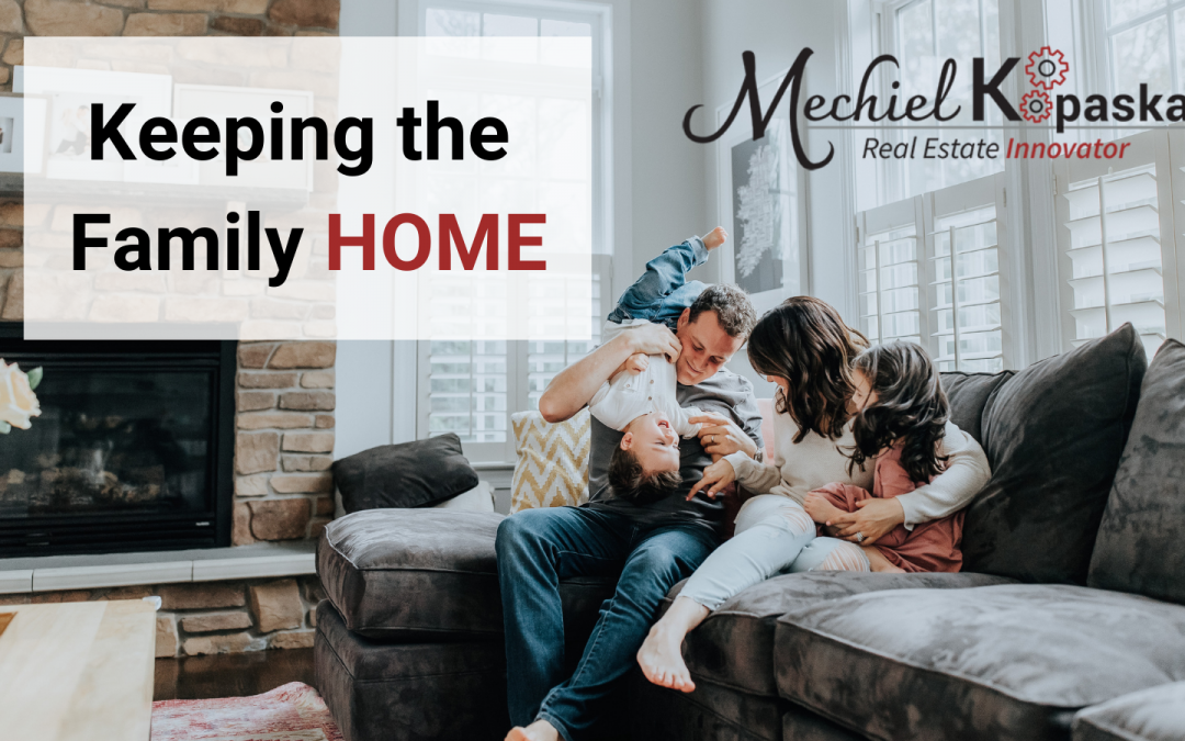 Keeping the Family Home?